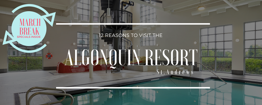 Make-it-8-1(pp_w921_h370) 12 reasons to visit the Algonquin Resort, St. Andrews